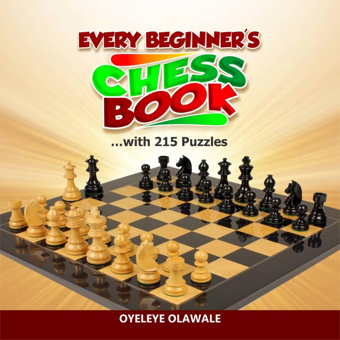 Oyeleye Every Beginner's Chess Book